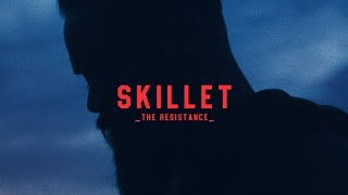 "Skillet   ""The Resistance"" [Official Lyric Video]"