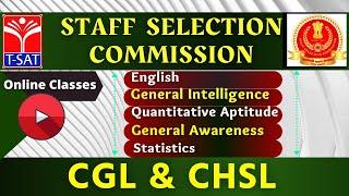 Staff Selection Commission CGL/CHSL | T-SAT Online Classes | 25.02.21