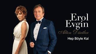 Erol Evgin & Zuhal Olcay - Hep Böyle Kal (Official Audio)
