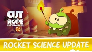 Cut the Rope: Experiments - Rocket Science update!