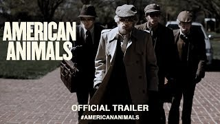 Trailer of American Animals (2018)