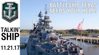 Talkin' Ship - Help Restore Battleship Texas
