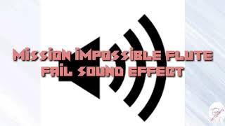 mission impossible flute fail sound effect download - TH-Clip