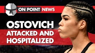 Rachael Ostovich Attacked & Hospitalized, Why The Diaz Bros Don