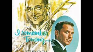 Frank Sinatra & Tommy Dorsey - I'll never smile again