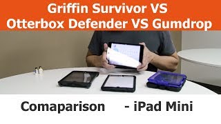 Rugged IPad Mini Cases - Griffin Survivor Vs. Otterbox Defender Vs. Gumdrop Drop Tech