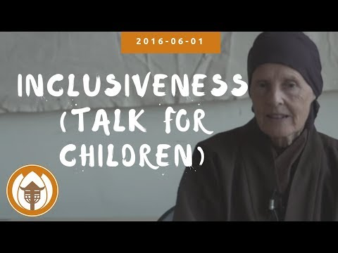 Inclusiveness - Talk for Children by Sister Annabel Laity | 2016.06.01