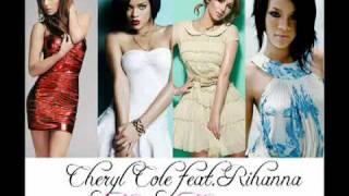 Cheryl Cole FT Rihanna - Happy Tears