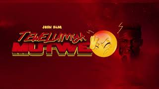 John Blaq   Tewelumya Mutwe  (Official Audio)