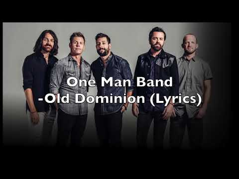 One Man Band - Old Dominion (Lyrics)