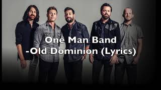 One Man Band   Old Dominion (Lyrics)