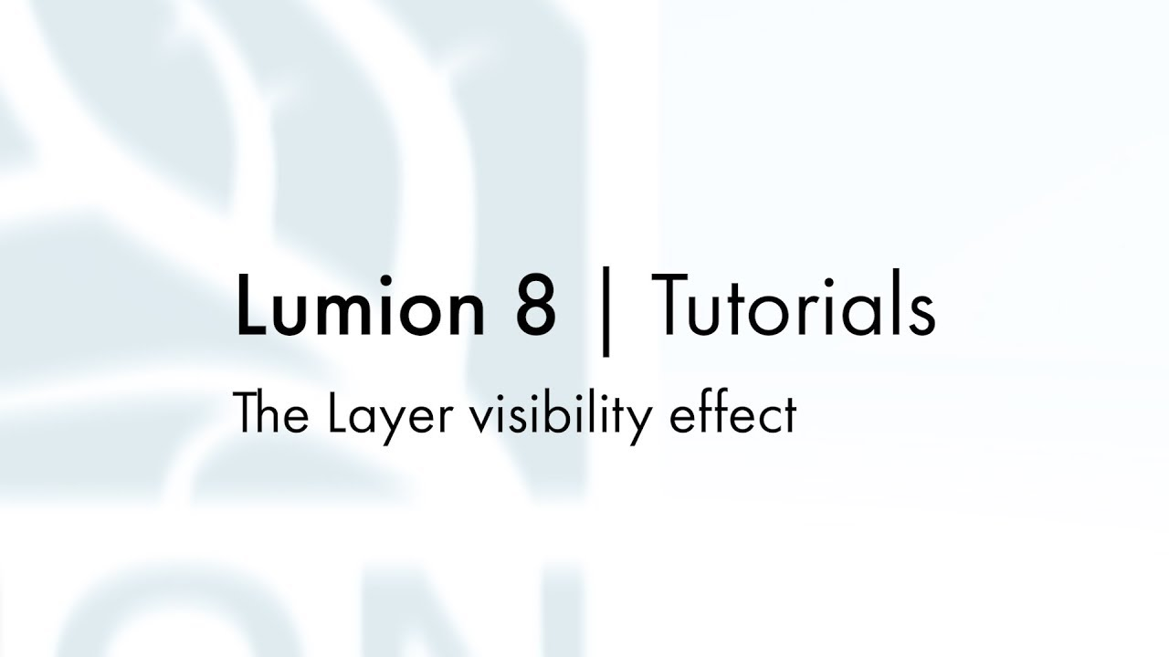 エフェクト:レイヤの可視性(Lumion8 series)