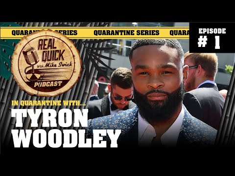 In Quarantine with… EP #1 – Tyron Woodley – Real Quick with Mike Swick Podcast