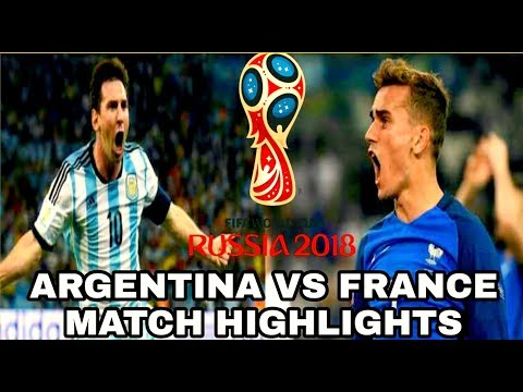 Argentina vs France All Goals & Highlights  2018 FIFA World Cup Russia