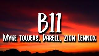 Myke Towers, Darell, Rvssian   B11 (Letra) Ft. Zion Lennox