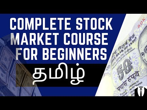 COMPLETE STOCK MARKET COURSE IN TAMIL   FOR ... - YouTube