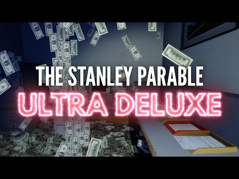 The Stanley Parable : Ultra Deluxe : The Game Awards Trailer