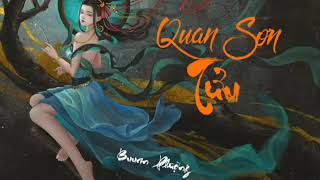 { Lời Việt} Quan Sơn Tửu 关山酒  - Đẳng Thập Yêu Quân Cover | BuurinP