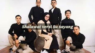 Karna Su Sayang Versi Shalawat