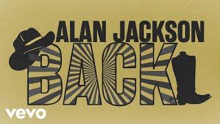 Alan Jackson Back