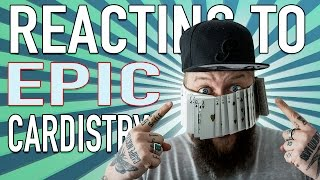 REACTING TO EPIC CARDISTRY!!! (Cardestroy)