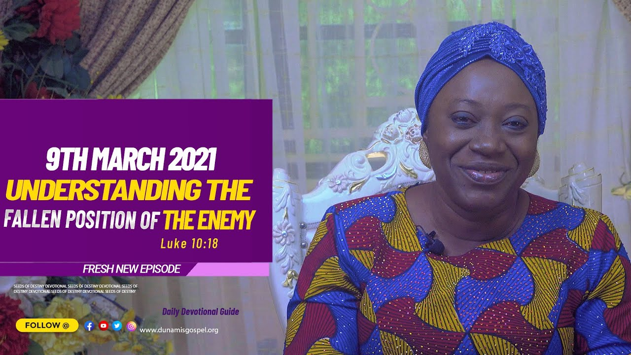 Today Seeds of Destiny Summary for 9th March 2021 by Dr Becky Paul-Enenche