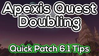 Doubling Up Apexis Missions - Handy Patch 6 1 Tip - Warlords of Draenor