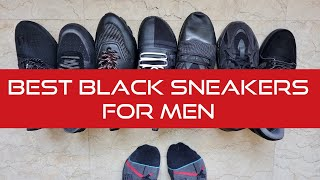 BEST ALL BLACK SNEAKERS FOR MEN (OFFICE, CASUAL, ETC.)