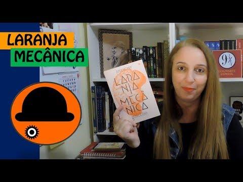 Laranja Mecânica (Anthony Burgess) | Portão Literário