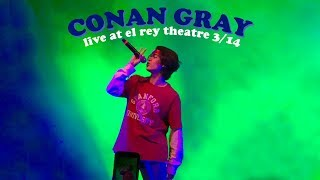 Conan Gray   The Other Side   Live @ The El Rey Theatre (HQ Reupload)