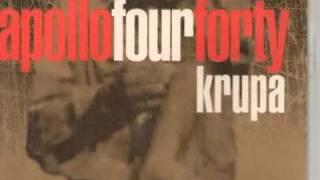 APOLLO FOUR FORTY   KRUPA