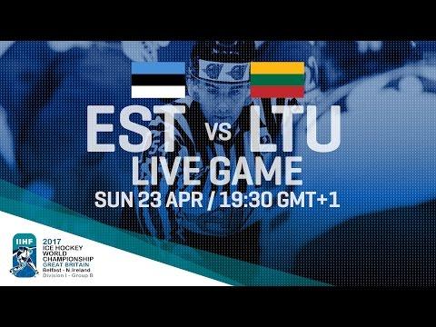 Estonia - Lithuania | Full Game | 2017 IIHF Ice Hockey World Championship Division I Group B