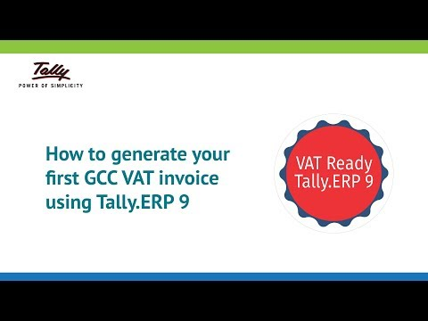 Generate Your First GCC VAT Invoice Using Tally.ERP 9