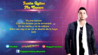 Justin Quiles - Me Curare (LETRA)