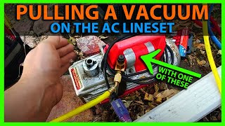 How To Pull a Vacuum on an Air Conditioner Before Releasing the Freon/Refrigerant into Lineset