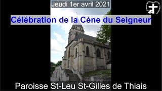 2021-04-01 – Célébration de la Cène du Seigneur