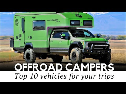 10 Best Camping Vehicles And Off-Road Expedition Trucks (2018 Models Reviewed)