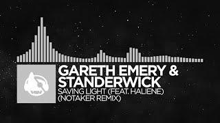 Gareth Emery & Standerwick - Saving Light (Notaker Remix) [Saving Light (The Remixes)]