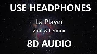Zion & Lennox - La Player ( 8D Audio ) 🎧