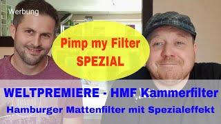 Weltpremiere HMF-Kammerfilter - Hamburger Mattenfilter reinigen ohne Mulm im Aquarium