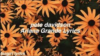 pete davidson    Ariana Grande Lyrics