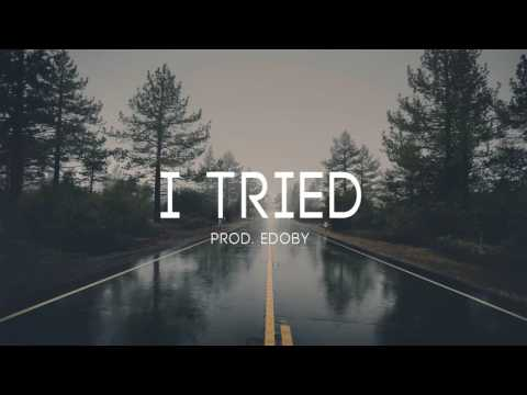 I Tried - Sad Deep Storytelling Piano Rap Instrumental