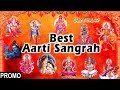 Best Aarti Sangrah, Best Aarti Collection I PROMO of Full Audio Songs Juke Box