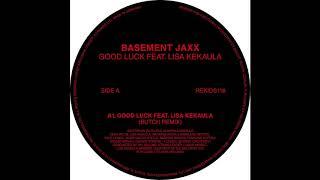 Basement Jaxx - Good Luck ft. Lisa Kekaula (Butch Drum Tool)