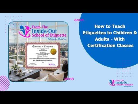 How to Teach Etiquettes to Children & Adults - With Certification ...