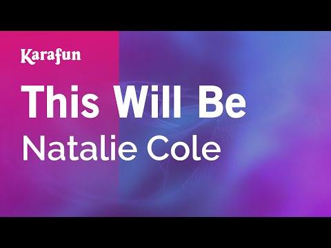 This Will Be - Natalie Cole | Karaoke Version | KaraFun