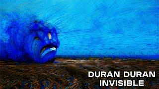 Duran Duran Invisible