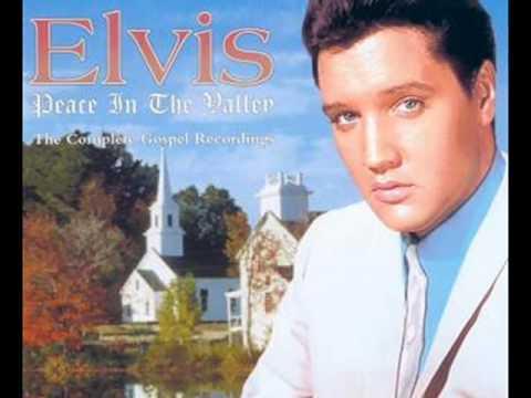Peace in the Valley - Elvis Presley