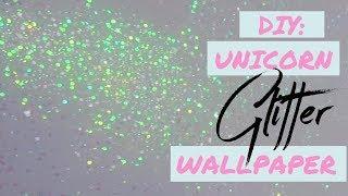 DIY UNICORN GLITTER WALLPAPER 🦄 I ELLE K. CREATIVE
