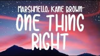 Marshmello X Kane Brown One Thing Right 1 Hour